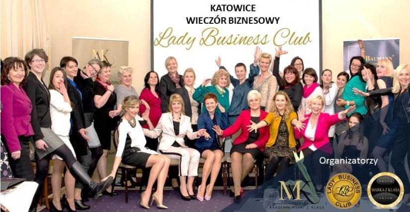 Katowice kolebką kobiecego biznesu! Wieczór Biznesowy z Lady Business Club