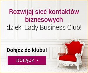 Dołącz do Lady Business Club