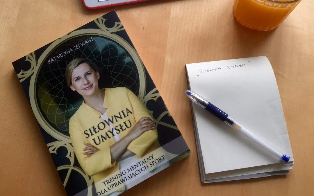 Siłownia umysłu, Katarzyna Selwant