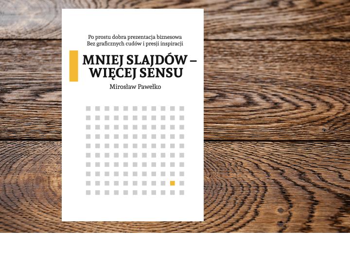 Metoda MSWS: mniej slajdów – więcej sensu