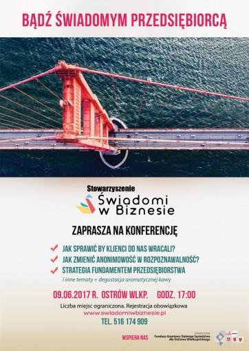 """Ostrów Wielkopolski: I Konferencja Biznesowa """"Bądź świadomym przedsiębiorcą"""""""