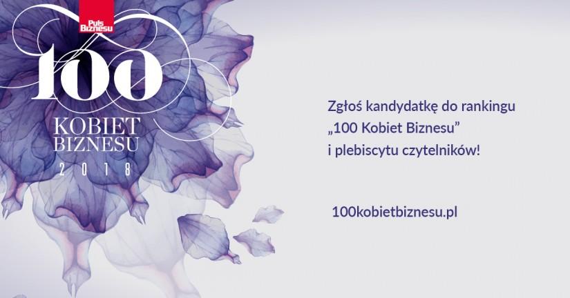 """Plebiscyt czytelników i ranking """"100 Kobiet Biznesu 2018"""""""