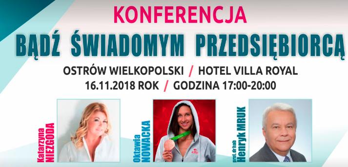 Ostrów Wielkopolski: Konferencja Bądź świadomym przedsiębiorcą
