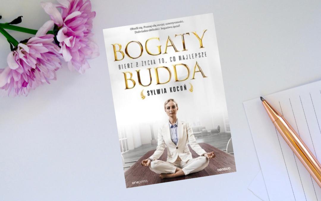 Bierz z życia to co najlepsze – Bogaty Budda