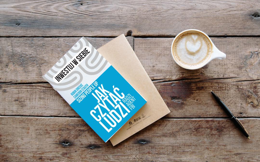 Jak czytać ludzi? – recenzja książki Robina Dreeke'a