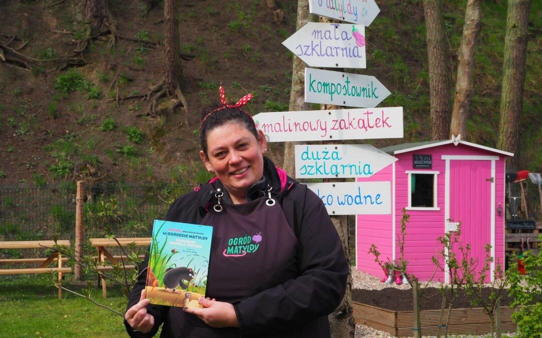 Ogród Matyldy – Dzieci uczą się przez doświadczanie