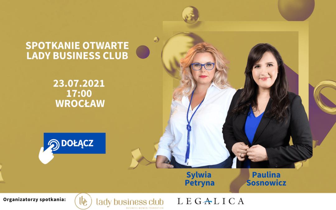 23.07: Pierwsze otwarte spotkanie Lady Business Club we Wrocławiu