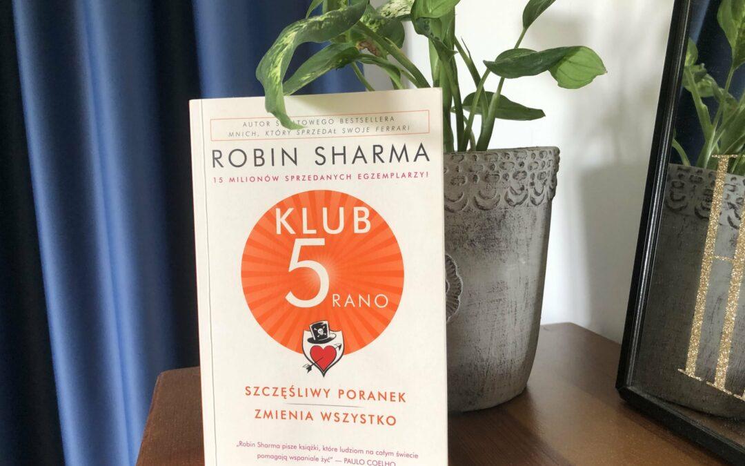 Szczęśliwy poranek zmienia wszystko – recenzja książki Klub 5 rano
