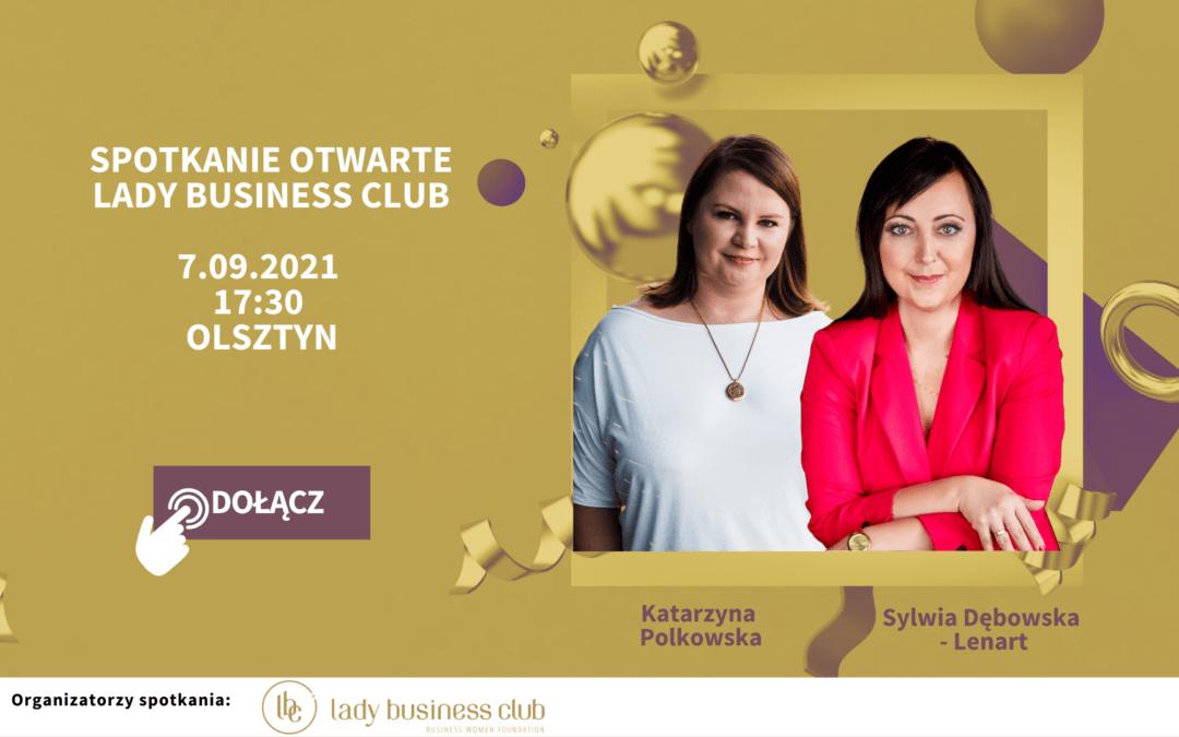 7.09 Olsztyn: Spotkanie Otwarte Lady Business Club