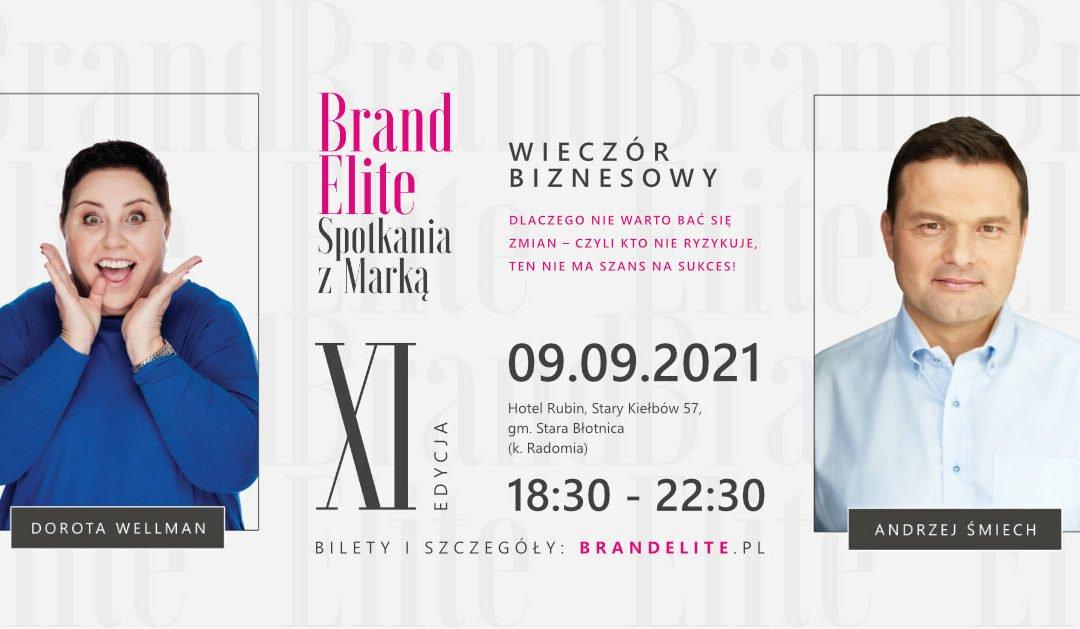 """9.09 Radom: XI  Wieczór Biznesowy """"Brand Elite – Spotkania z Marką"""